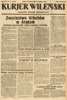 Kurjer Wileński : niezależny dziennik demokratyczny. 1936, nr47