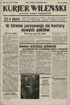 Kurjer Wileński : niezależny dziennik demokratyczny. 1935, nr102