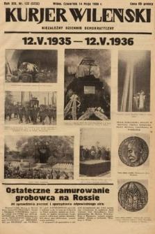 Kurjer Wileński : niezależny dziennik demokratyczny. 1936, nr132
