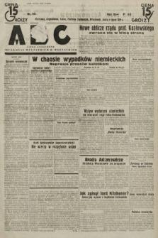 ABC : pismo codzienne : informuje wszystkich o wszystkiem. 1934, nr181