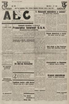 ABC : pismo codzienne : informuje wszystkich o wszystkiem. 1934, nr194