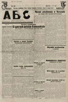 ABC : pismo codzienne : informuje wszystkich o wszystkiem. 1934, nr230