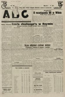 ABC : pismo codzienne : informuje wszystkich o wszystkiem. 1934, nr253