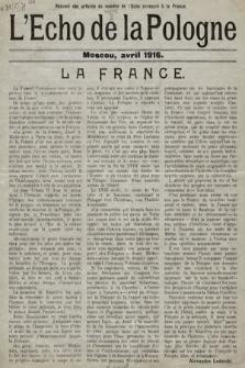 L'Echo de la Pologne : résumé des articles du numéro de l'Echo consacré à la France. 1916.04