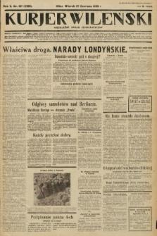 Kurjer Wileński : niezależny organ demokratyczny. 1933, nr167