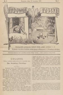 Hodowca Polski : dwutygodnik poświęcony hodowli drobiu, gołębi, królików itd. 1907, nr7