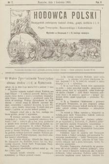 Hodowca Polski : dwutygodnik poświęcony hodowli drobiu, gołębi, królików itd. 1908, nr7
