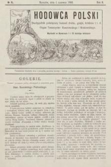 Hodowca Polski : dwutygodnik poświęcony hodowli drobiu, gołębi, królików itd. 1908, nr11