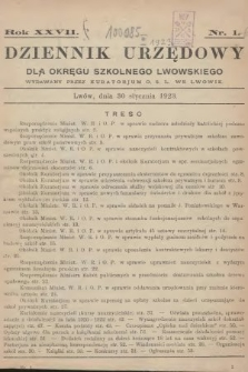 Dziennik Urzędowy dla Okręgu Szkolnego Lwowskiego : wydawany przez Kuratorjum O. S. L. we Lwowie. 1923, nr1