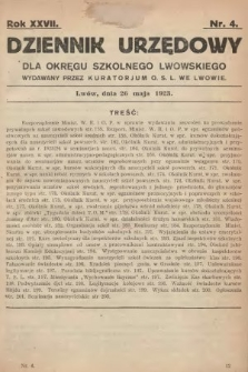 Dziennik Urzędowy dla Okręgu Szkolnego Lwowskiego : wydawany przez Kuratorjum O. S. L. we Lwowie. 1923, nr4