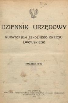Dziennik Urzędowy Kuratorjum Okręgu Szkolnego Lwowskiego. 1930 [całość]