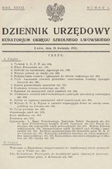 Dziennik Urzędowy Kuratorjum Okręgu Szkolnego Lwowskiego. 1932, nr4