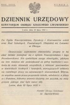 Dziennik Urzędowy Kuratorjum Okręgu Szkolnego Lwowskiego. 1932, nr7