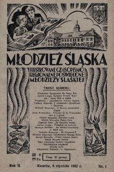 Młodzież Śląska : ilustrowane czasopismo regionalne poświęcone młodzieży śląskiej. 1932, nr 1