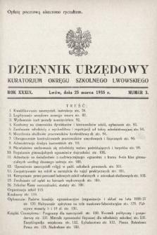 Dziennik Urzędowy Kuratorjum Okręgu Szkolnego Lwowskiego. 1935, nr3