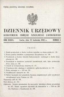 Dziennik Urzędowy Kuratorjum Okręgu Szkolnego Lwowskiego. 1935, nr4