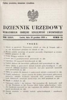 Dziennik Urzędowy Kuratorjum Okręgu Szkolnego Lwowskiego. 1935, nr12