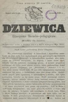 Dziewica : czasopismo literacko-pedagogiczne : (kolenda dla kobiet), 1870, nr 1