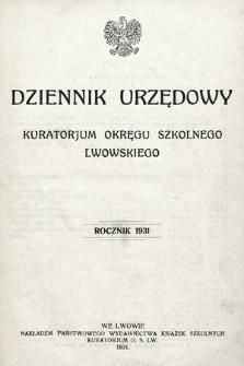 Dziennik Urzędowy Kuratorjum Okręgu Szkolnego Lwowskiego. 1931 [całość]