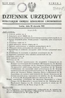 Dziennik Urzędowy Kuratorjum Okręgu Szkolnego Lwowskiego. 1931, nr1