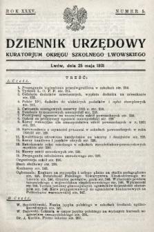 Dziennik Urzędowy Kuratorjum Okręgu Szkolnego Lwowskiego. 1931, nr5