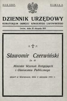 Dziennik Urzędowy Kuratorjum Okręgu Szkolnego Lwowskiego. 1931, nr8