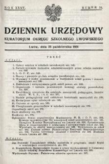 Dziennik Urzędowy Kuratorjum Okręgu Szkolnego Lwowskiego. 1931, nr10
