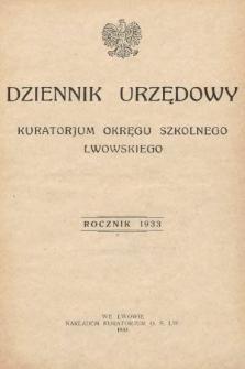 Dziennik Urzędowy Kuratorjum Okręgu Szkolnego Lwowskiego. 1933 [całość]