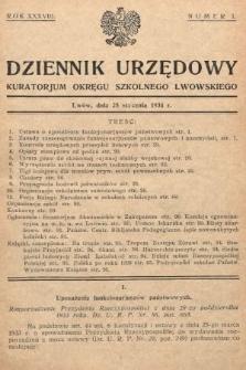 Dziennik Urzędowy Kuratorjum Okręgu Szkolnego Lwowskiego. 1934, nr1