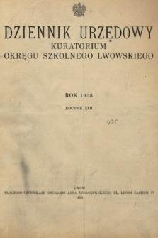 Dziennik Urzędowy Kuratorjum Okręgu Szkolnego Lwowskiego. 1938 [całość]