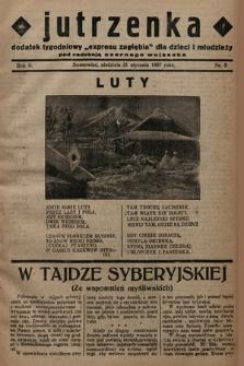 """Jutrzenka : dodatek tygodniowy """"Expresu Zagłębia"""" dla dzieci i młodzieży pod redakcją Czarnego Wujaszka. R. 2, 1937, nr5"""