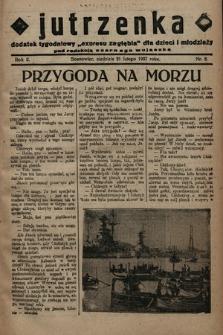 """Jutrzenka : dodatek tygodniowy """"Expresu Zagłębia"""" dla dzieci i młodzieży pod redakcją Czarnego Wujaszka. R. 2, 1937, nr8"""
