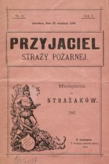 Przyjaciel Straży Pożarnej : miesięcznik dla strażaków. 1894, nr3