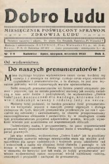 Dobro Ludu : miesięcznik poświęcony sprawom zdrowia ludu. 1932, nr7-9