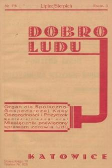 Dobro Ludu : miesięcznik poświęcony sprawom zdrowia ludu. 1933, nr7/8