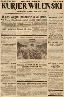 Kurjer Wileński : niezależny dziennik demokratyczny. 1935, nr332