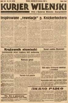 Kurjer Wileński wraz z Kurjerem Wileńsko-Nowogródzkim. 1937, nr167