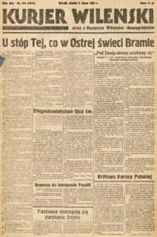 Kurjer Wileński wraz z Kurjerem Wileńsko-Nowogródzkim. 1937, nr179