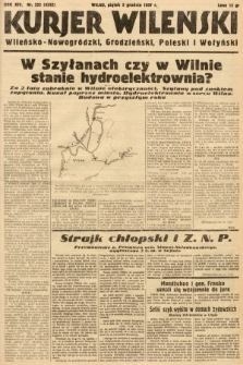 Kurjer Wileński, Wileńsko-Nowogródzki, Grodzieński, Poleski i Wołyński. 1937, nr332