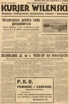 Kurjer Wileński, Wileńsko-Nowogródzki, Grodzieński, Poleski i Wołyński. 1937, nr341