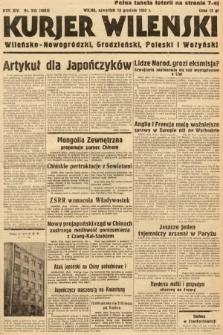 Kurjer Wileński, Wileńsko-Nowogródzki, Grodzieński, Poleski i Wołyński. 1937, nr345
