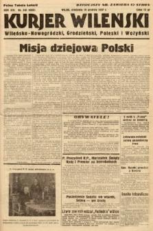 Kurjer Wileński, Wileńsko-Nowogródzki, Grodzieński, Poleski i Wołyński. 1937, nr348