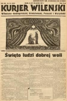 Kurjer Wileński, Wileńsko-Nowogródzki, Grodzieński, Poleski i Wołyński. 1937, nr353