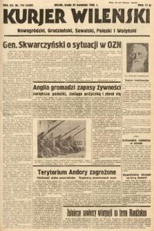 Kurjer Wileński, Nowogródzki, Grodzieński, Suwalski, Poleski i Wołyński. 1938, nr114