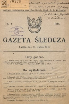 Gazeta Śledcza. 1918, L.1