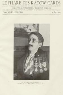 Le Phare des Katowiçards : organe international illustrè des auditeurs de Radio-Pologne Katowice. 1933, nr 3