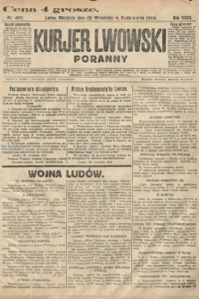 Kurjer Lwowski (poranny). 1914, nr407
