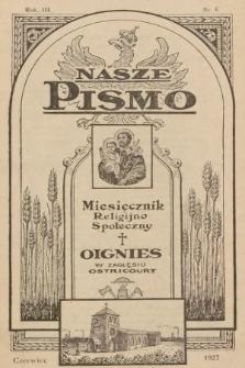 Nasze Pismo : miesięcznik religijno-społeczny. 1927, nr6