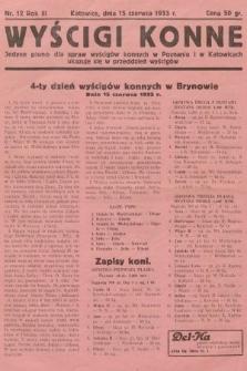 Wyścigi Konne : jedyne pismo dla spraw wyścigów konnych w Poznaniu i w Katowicach : ukazuje się w przeddzień wyścigów. 1933, nr12