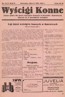 Wyścigi Konne : jedyne pismo dla spraw wyścigów konnych w Poznaniu i w Katowicach : ukazuje się w przeddzień wyścigów. 1932, nr12